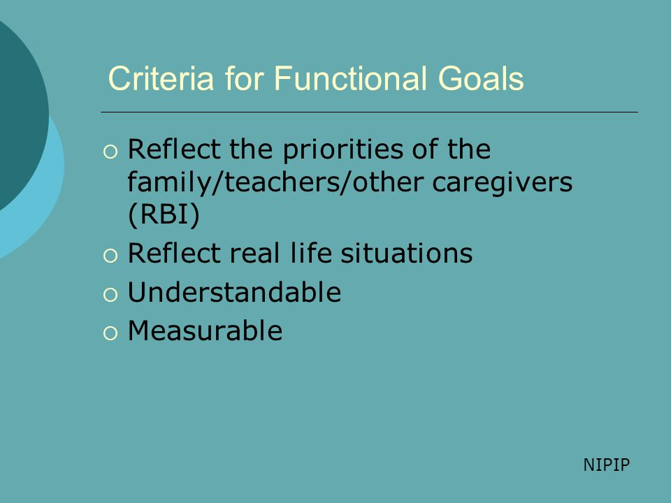 Criteria for Functional Goals