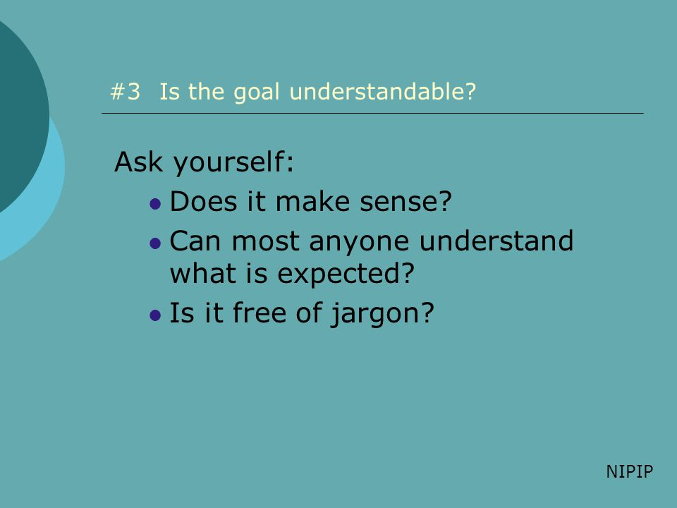 #3 Is the goal understandable