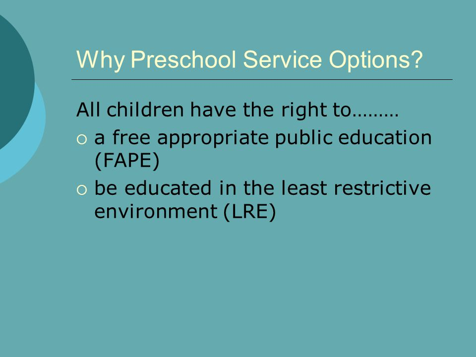 Why Preschool Service Options