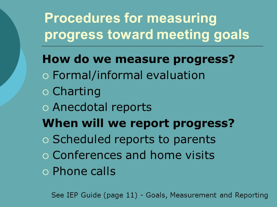 Procedures for measuring progress toward meeting goals