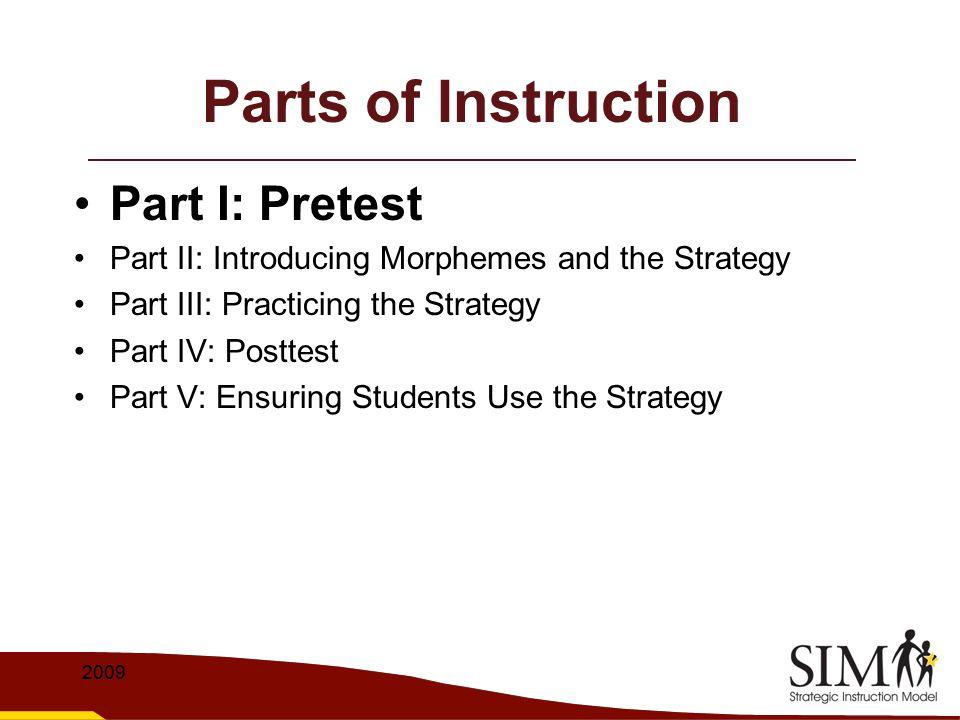 Parts of Instruction Part I: Pretest