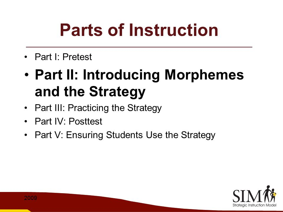 Parts of Instruction Part II: Introducing Morphemes and the Strategy