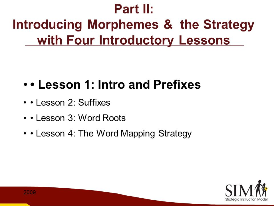 Part II: Introducing Morphemes & the Strategy with Four Introductory Lessons