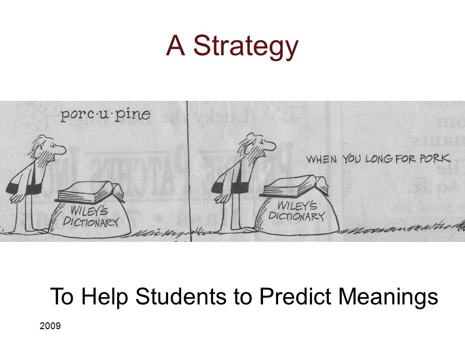 To Help Students to Predict Meanings