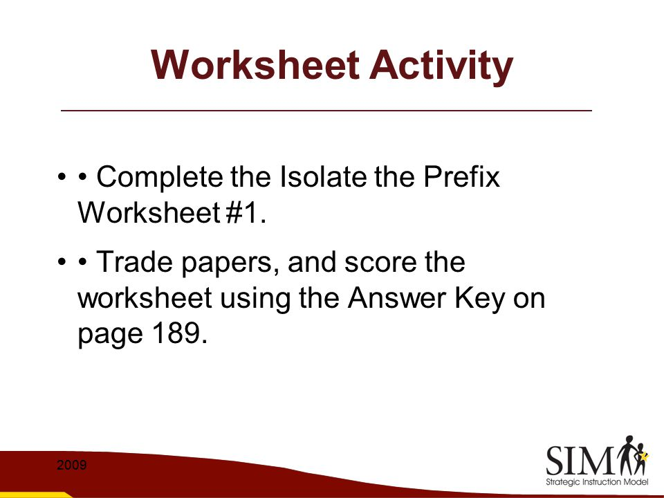 Worksheet Activity • Complete the Isolate the Prefix Worksheet #1.