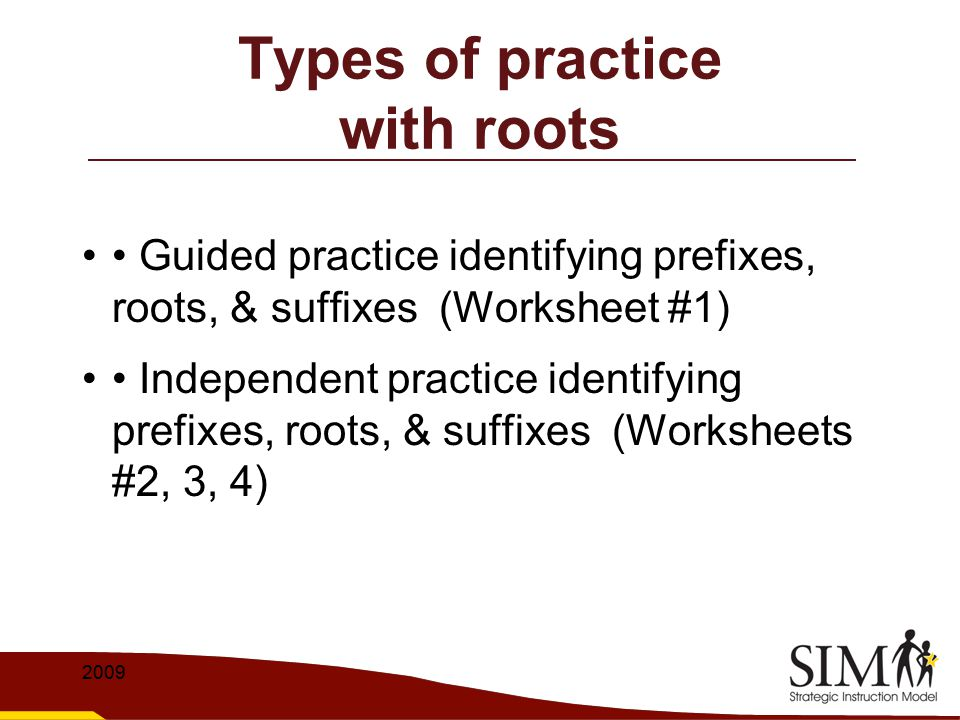 Types of practice with roots