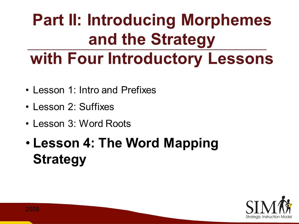 Part II: Introducing Morphemes and the Strategy with Four Introductory Lessons