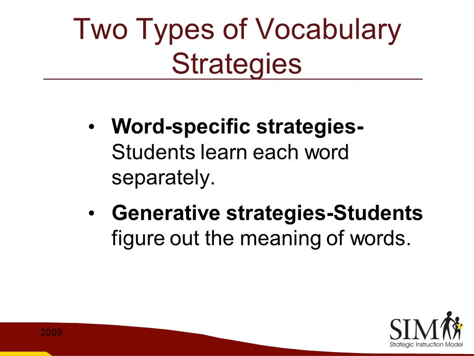 Two Types of Vocabulary Strategies