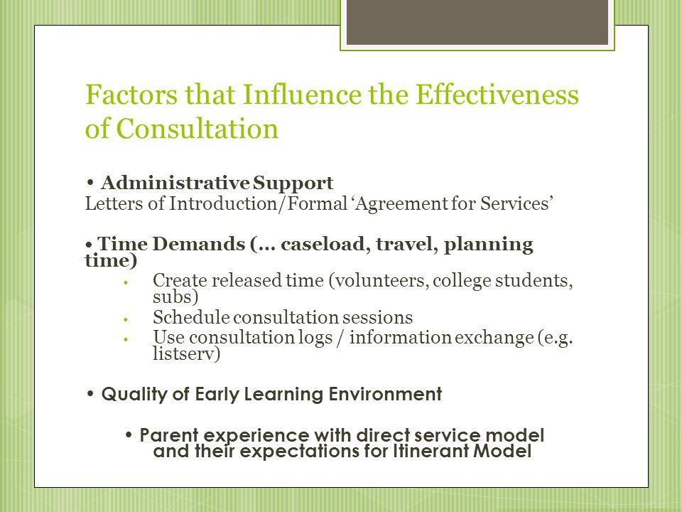 Factors that Influence the Effectiveness of Consultation