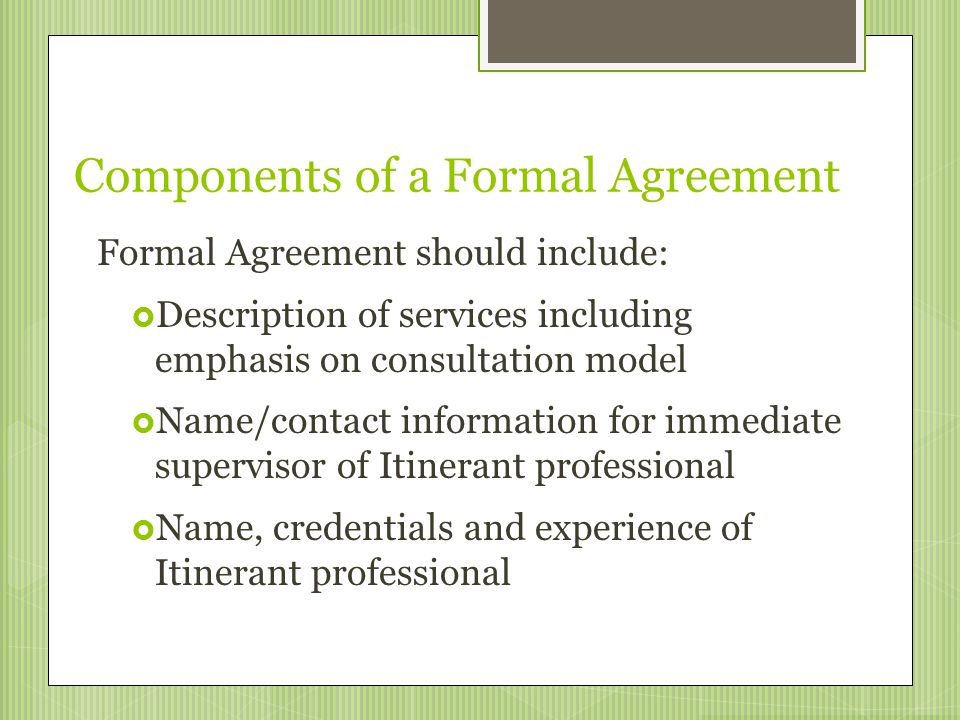 Components of a Formal Agreement