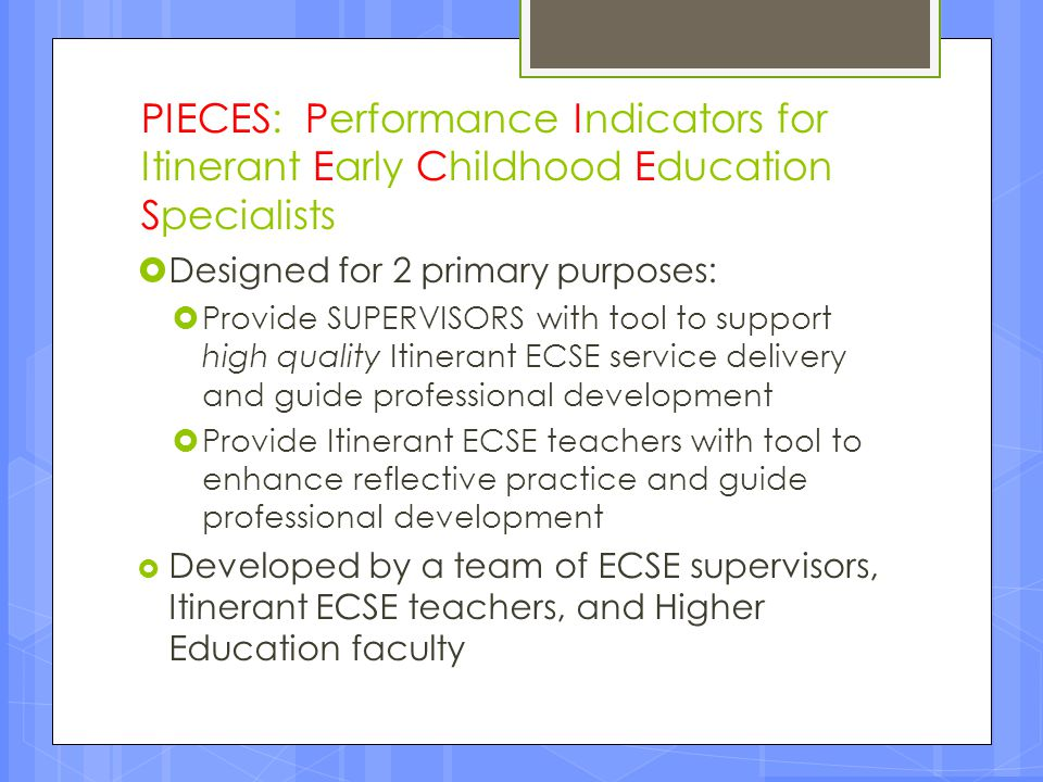 PIECES: Performance Indicators for Itinerant Early Childhood Education Specialists