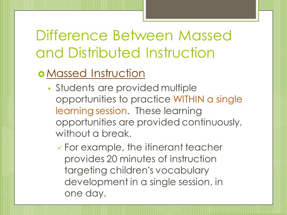 Difference Between Massed and Distributed Instruction