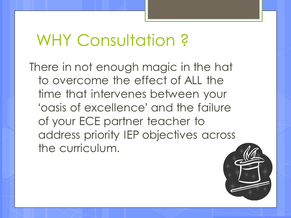 WHY Consultation