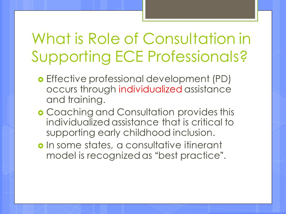 What is Role of Consultation in Supporting ECE Professionals
