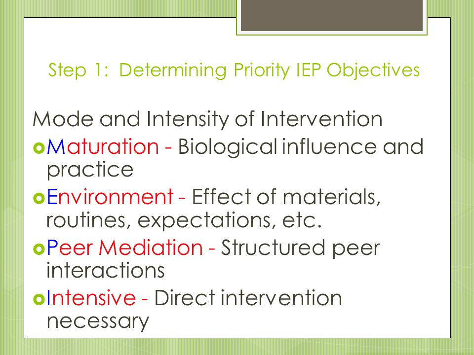 Step 1: Determining Priority IEP Objectives