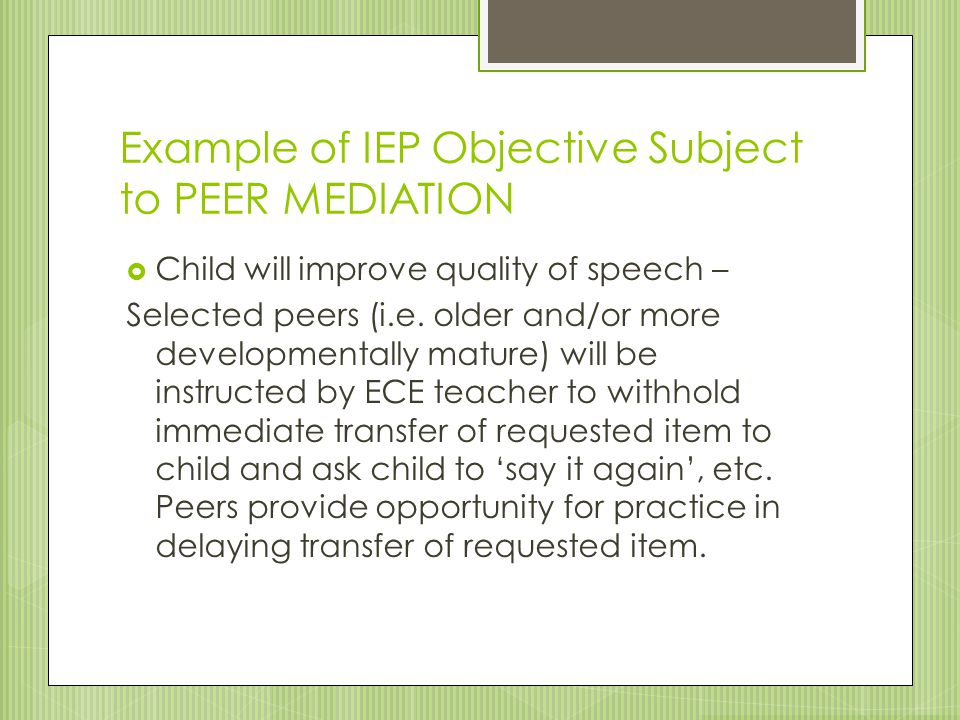 Example of IEP Objective Subject to PEER MEDIATION