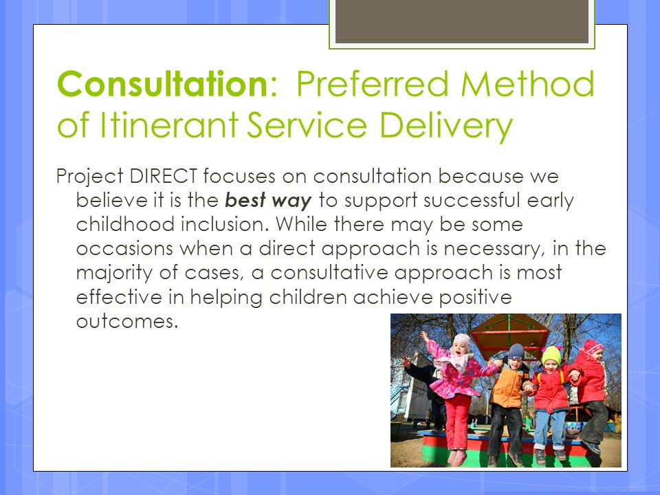 Consultation: Preferred Method of Itinerant Service Delivery