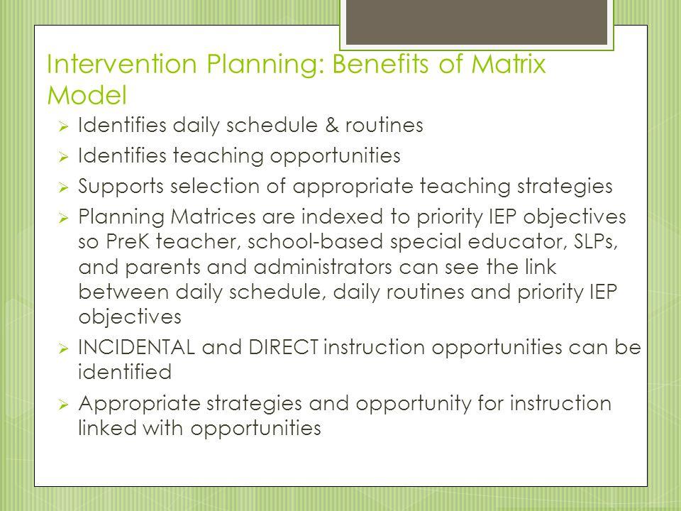 Intervention Planning: Benefits of Matrix Model