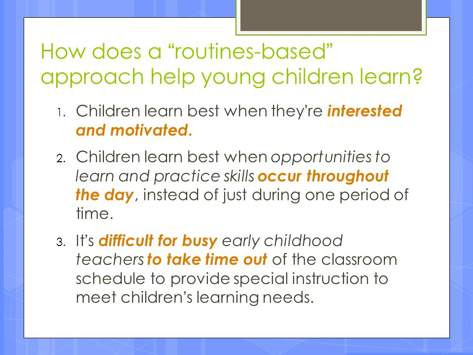 How does a routines-based approach help young children learn