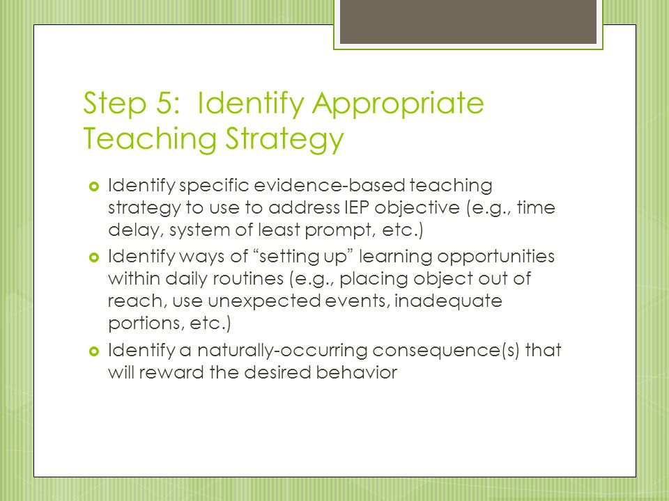 Step 5: Identify Appropriate Teaching Strategy