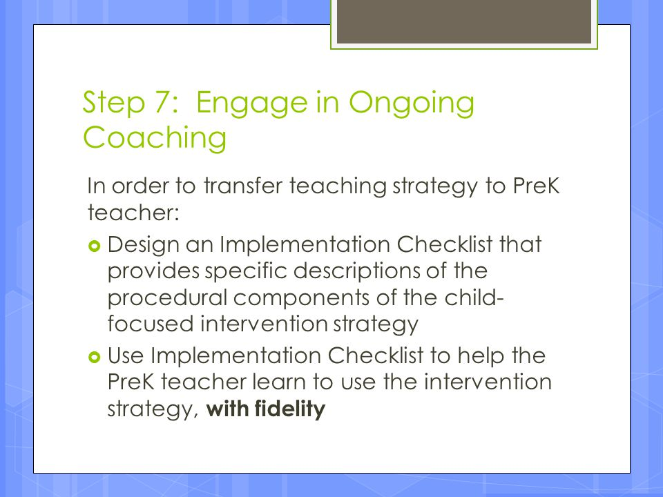 Step 7: Engage in Ongoing Coaching