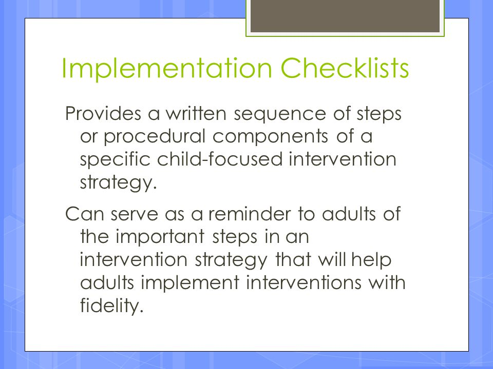Implementation Checklists