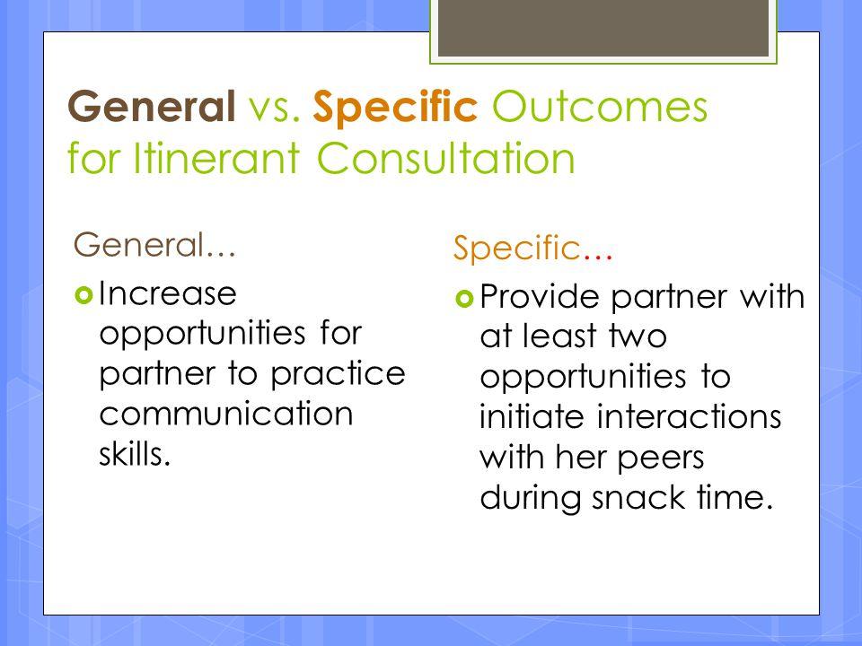 General vs. Specific Outcomes for Itinerant Consultation