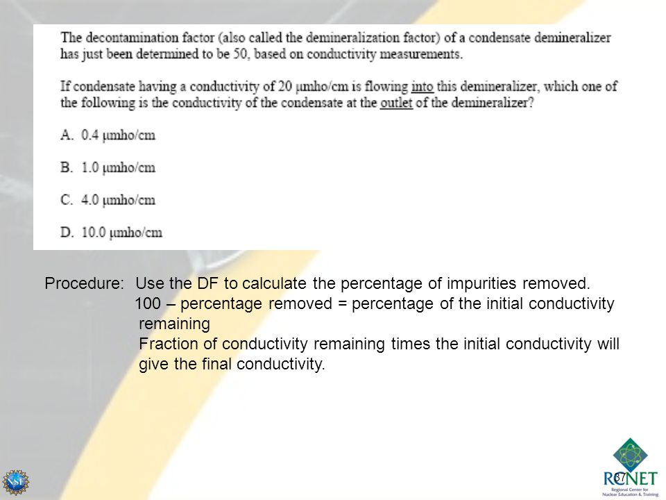 Procedure: Use the DF to calculate the percentage of impurities removed.