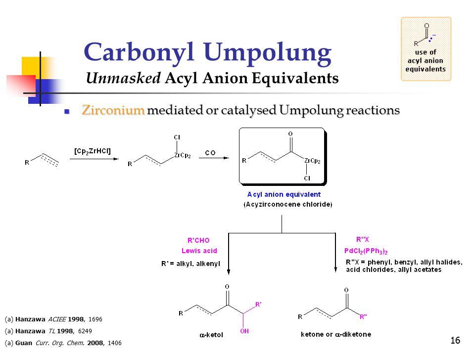 Zirconium mediated or catalysed Umpolung reactions