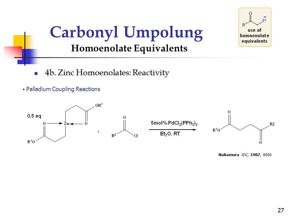 Carbonyl Umpolung Homoenolate Equivalents