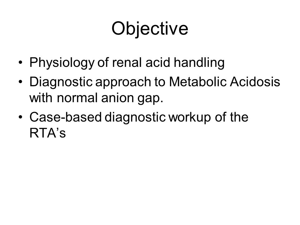 Objective Physiology of renal acid handling