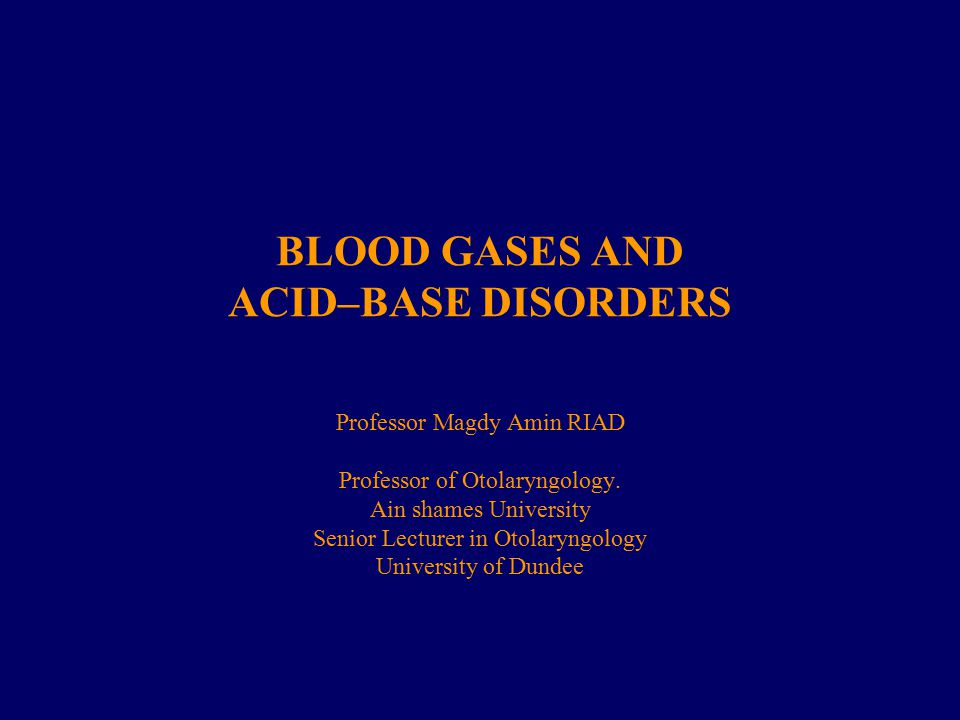 BLOOD GASES AND ACID–BASE DISORDERS