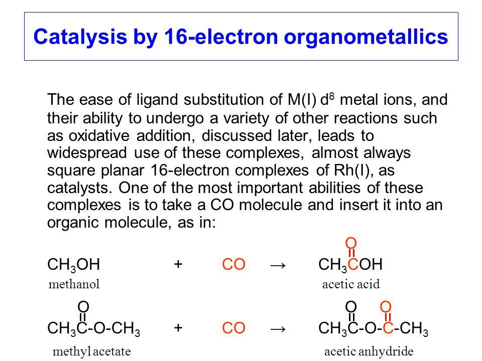 Catalysis by 16-electron organometallics