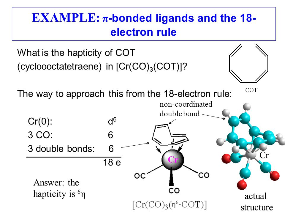 EXAMPLE: π-bonded ligands and the 18-electron rule