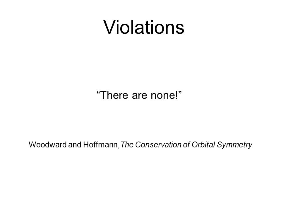 Violations There are none! Violations