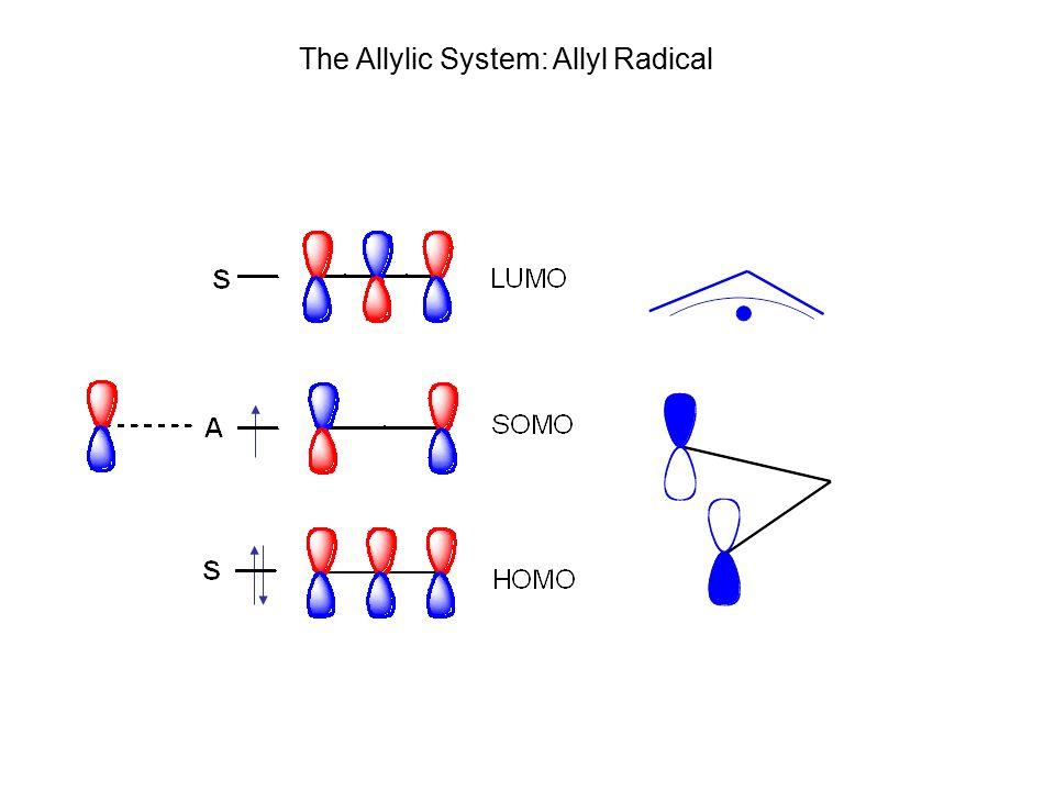 The Allylic System: Allyl Radical