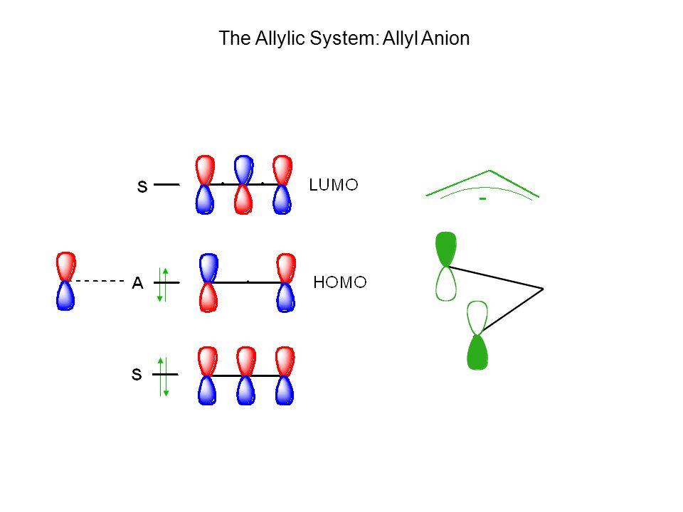 The Allylic System: Allyl Anion