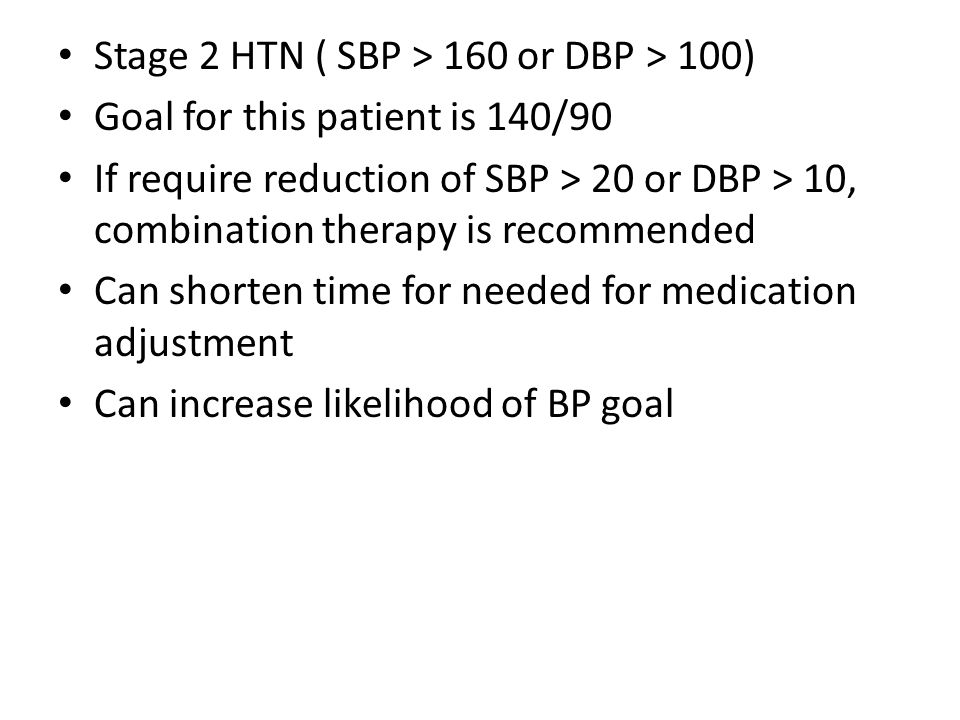 Stage 2 HTN ( SBP > 160 or DBP > 100)
