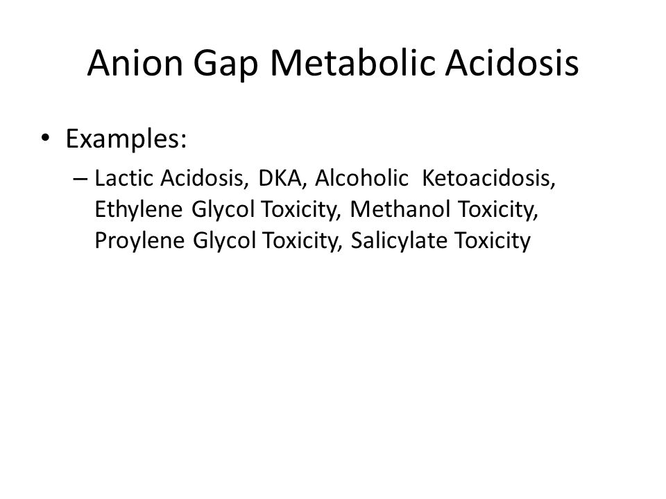 Anion Gap Metabolic Acidosis