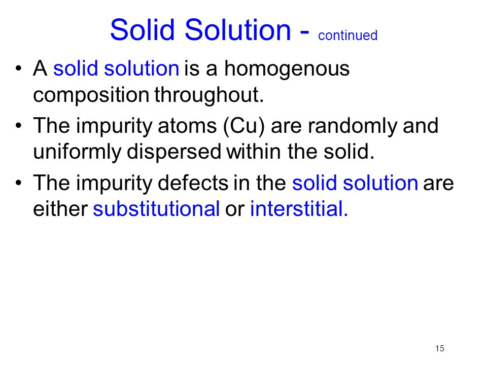 Solid Solution - continued