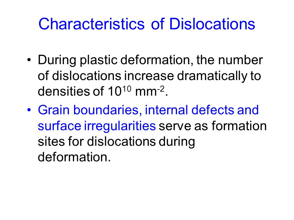 Characteristics of Dislocations