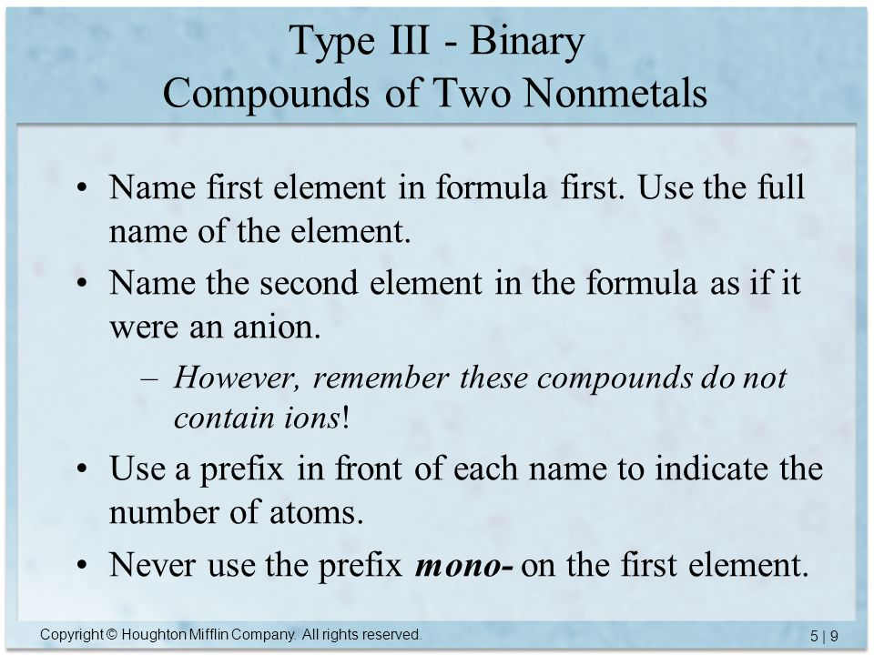 Type III - Binary Compounds of Two Nonmetals