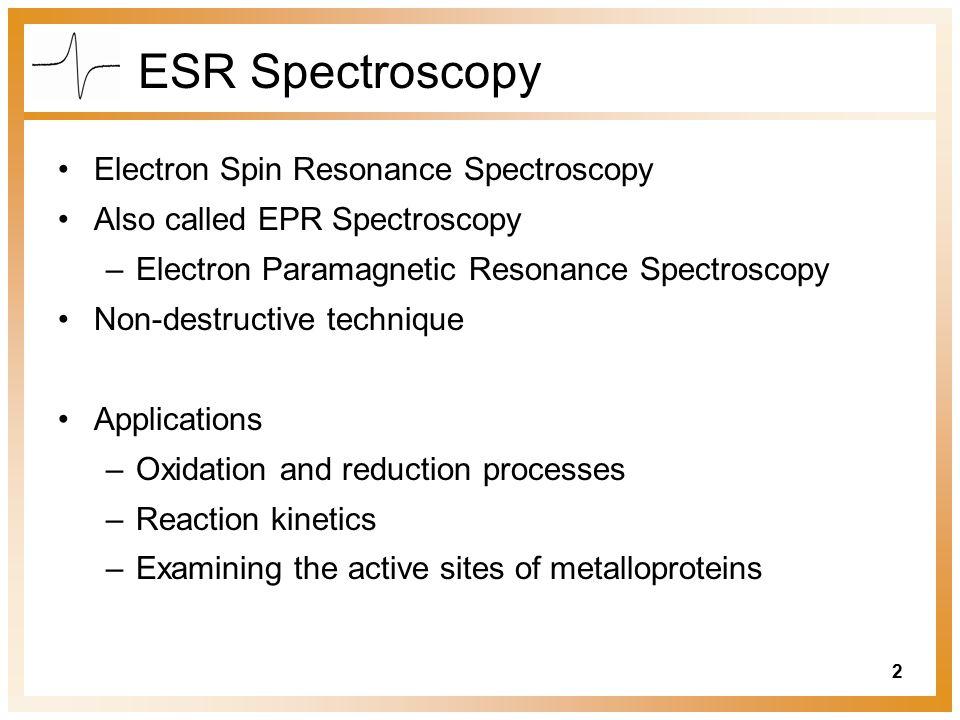 ESR Spectroscopy Electron Spin Resonance Spectroscopy