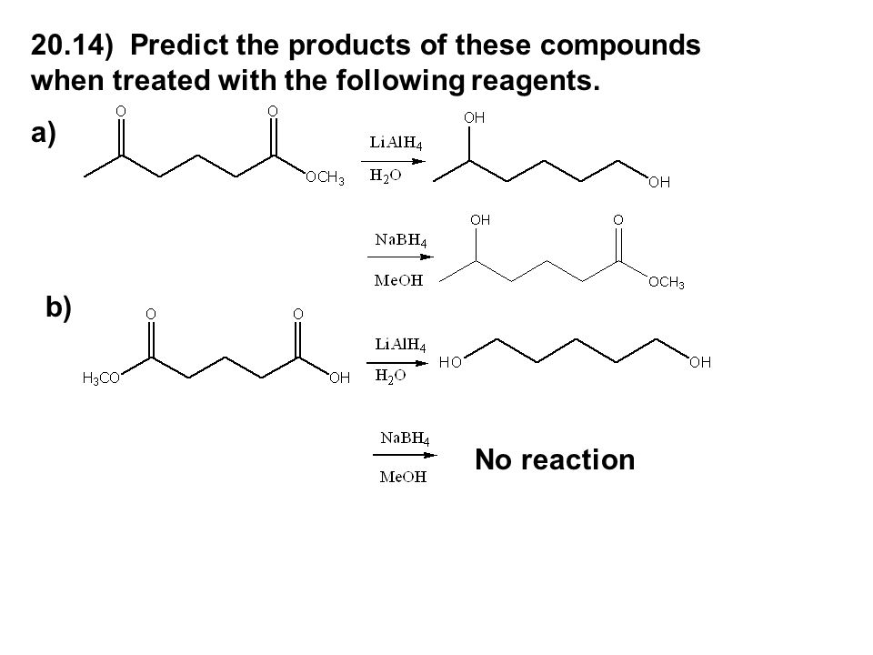 20.14) Predict the products of these compounds when treated with the following reagents.