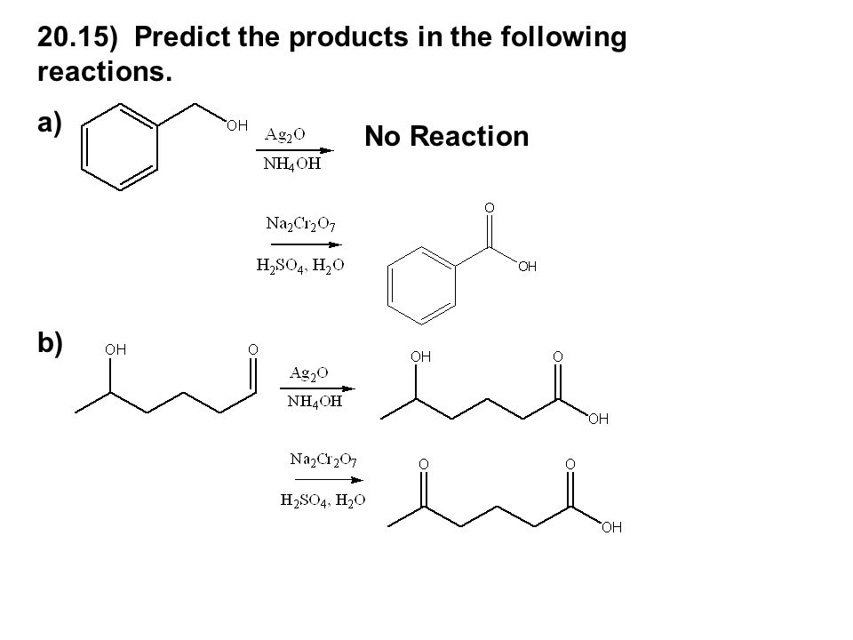 20.15) Predict the products in the following reactions.