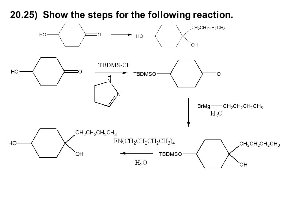 20.25) Show the steps for the following reaction.