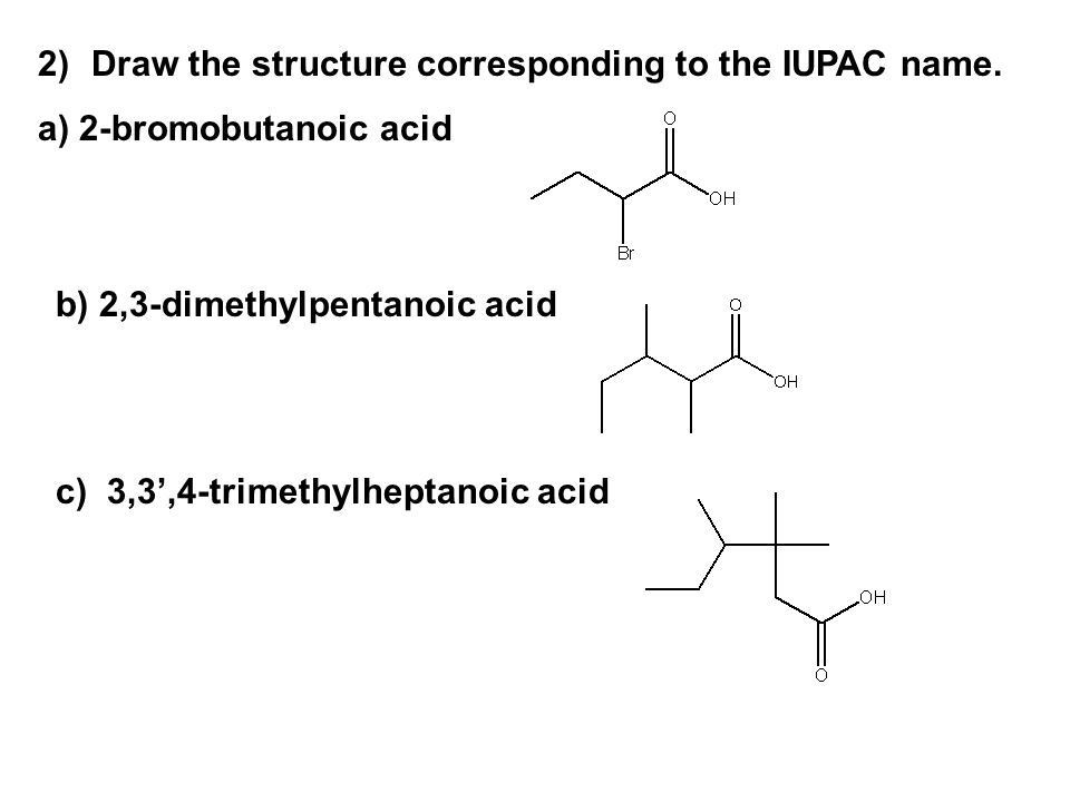 Draw the structure corresponding to the IUPAC name.