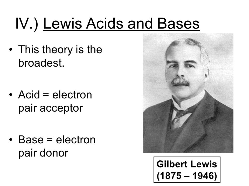 IV.) Lewis Acids and Bases