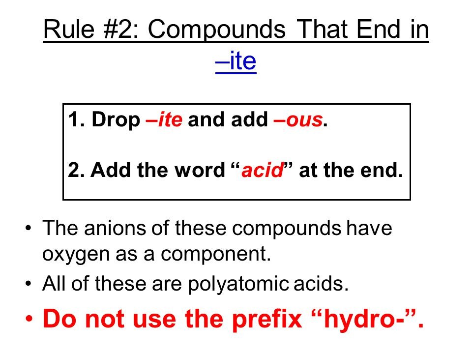 Rule #2: Compounds That End in –ite