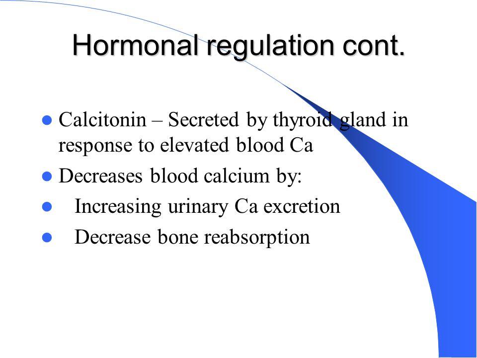 Hormonal regulation cont.
